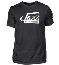 Jazz Musik Geschenk Jazzshirt Trompete T-Shirt Jazz T Shirts, Wine Festival, Festivals, Mens Tops, Music, Fashion, Trumpet, Gift, Color