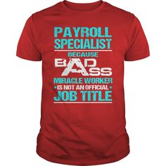 Awesome Tee For Payroll Specialist