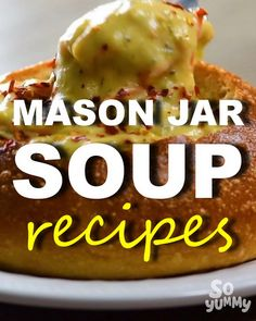 In honor of were celebrating with our favorite mason jar soup recipes! In honor of Soup Recipes, Great Recipes, Cooking Recipes, Favorite Recipes, Soup In A Jar, Tasty, Yummy Food, Meals In A Jar, Love Food