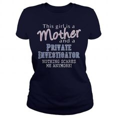 Awesome Tee For A Mom and A Private Investigator T-Shirts, Hoodies, Sweatshirts, Tee Shirts (22.99$ ==> Shopping Now!)