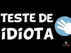 TESTE DE IDIOTA III - Descubra seu nível de Burrice ! - YouTube