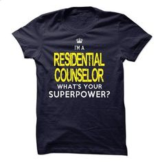 I am a RESIDENTIAL COUNSELOR #tee #teeshirt. SIMILAR ITEMS => https://www.sunfrog.com/LifeStyle/I-am-a-RESIDENTIAL-COUNSELOR-19563469-Guys.html?id=60505