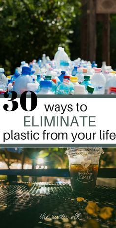 Eliminate Plastic Use from Your Life