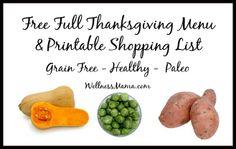 FREE Full Thanksgiving Menu and Shopping List Grain free Paleo and healthy recipes Thanksgiving Menu