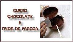 Curso Chocolate e Ovos de Páscoa; Veja em detalhes neste site http://www.mpsnet.net/1/48.html