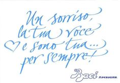 Calligraphy for Baci Perugina   Milano 11/14 febbraio 2013   Yvat and Klerb http://www.y-k.it