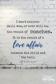 """""""I don't believe skill was or ever will be the result of coaches. It is the result of a love affair between the child and the ball. Alex Morgan, Great Quotes, Me Quotes, Inspirational Quotes, Motivational Quotes, Believe, Soccer Motivation, Encouragement, Quotes Thoughts"""