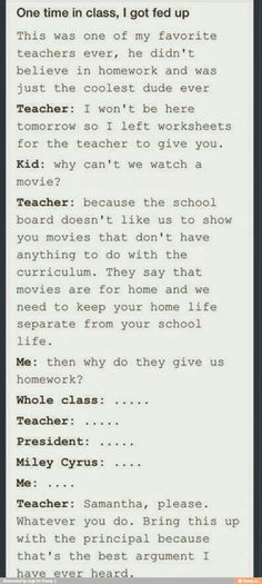 """I've always thought it was dumb to assign hours of homework (which takes up all our """"at-home"""" time, then claim to keep school and home separate. Smh"""