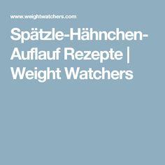 Spätzle-Hähnchen-Auflauf Rezepte   Weight Watchers