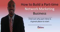 How to Build a Parttime Network Marketing Business  KelseySimonnet