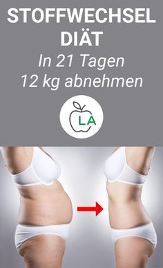 Die Stoffwechselkur – In 21 Tagen 10 Kilogramm abnehmen? With the metabolic treatment you should lose weight quickly and … Dieta Hcg, Lose Weight Fast Diet, Weight Loss Tips, Losing Weight, Diet And Nutrition, Health Diet, Health Motivation, Fitness Diet, Health Benefits