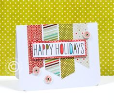 HappyHolidays1web -- not washi, but I think it could be done with......