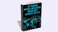 The Essentials of Business Intelligence and Big Data - 2016 Kit - Download Free   Download this pack to learn all that you have to think about business knowledge and enormous information. The Essentials of Business Intelligence and Big Data Kit  2016 Edition unites the most recent in data scope of critical developments and master editorial to help with your business knowledge and huge information related choices. The accompanying pack substance will help you get the most out of your business…