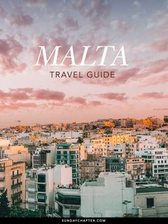 Malta Travel Guide | Sunday Chapter