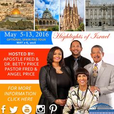 Apostle Price and Pastor Frederick K. Price Jr. are returning to the Holy Land on May 5 – 13, 2016 for the Highlights of Israel tour! This tour includes an optional pre-tour of Spain on May 2 – 6. Click here for more info: http://www.faithdome.org/holylandtour/ ‪#‎HOITour2016‬ ‪#‎HighlightsOfIsraelTour2016‬ ‪#‎HOIT2016‬