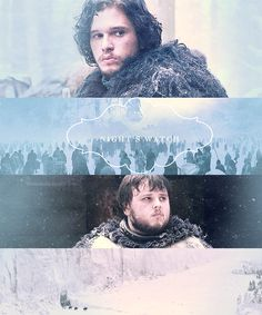 Jon Snow and Samwell Tarly ~ Game of Thrones ~ Night's watch by Linds37.deviantart.com on @deviantART