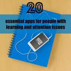 Here's a handy list of apps that can educate, inspire and motivate students with learning and attention issues. #LD #ADHD