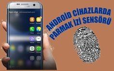 Android Parmak izi tanıma nedir, Nasıl ayarlanır?