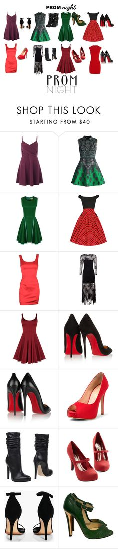 """""""Prom Night #5"""" by queenharley666 ❤ liked on Polyvore featuring Miss Selfridge, Chicwish, D&G, True Decadence, Karen Millen, Christian Louboutin, Jolie By Edward Spiers, Boohoo and Jimmy Choo"""