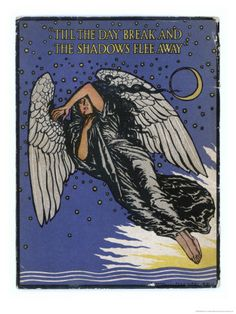Till the Day Break and the Shadows Flee Away. The Angel of the Shadows, by Edmund J. Sullivan.