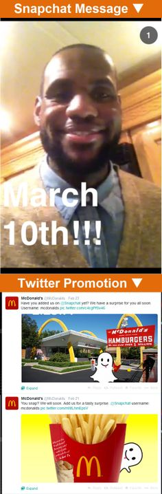 McDonald's >> Snapchat campaign in 2/2014 >> McDonald's turned to Snapchat to promote their new Bacon Clubhouse Burger (with a little help from some well-known faces). They used their other social channels to promote the Snapchat account. Then, Snapchat followers were treated to a special behind-the-scenes photo from Lebron James as he shot a commercial for the new sandwich, coming out on March 10. —Jenny Weigle, Principal Social Media Consultant, Salesforce ExactTarget Marketing Cloud Snapchat Message, Snapchat Account, Social Channel, Scene Photo, Lebron James, Mcdonalds, Followers, Cloud