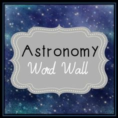 """Astronomy Word Wall. Each of the 72 astronomy terms has been created in black and white for super easy printing. It's easy to make them stand out with your choice of colored paper!Every page has two terms that can be cut down the middle. This item has been formatted to be printed on 8.5"""" x 11"""" paper."""