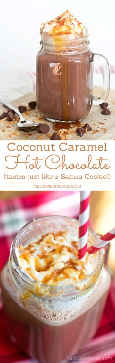 Decadent Coconut Caramel Hot Chocolate - Tastes just like a Samoas Girl Scout Cookie!! #delicious #recipe #cake #desserts #dessertrecipes #yummy #delicious #food #sweet