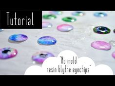 How to make Blythe eyechips without a mold | NANArt - YouTube