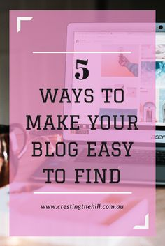 You've written a fabulous blog post - here are 5 ways to make it easier for people to find it.