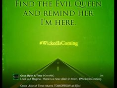 Once Upon A Time ABC on twitter #WickedIsComing