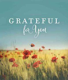 Grateful for You Grateful For You, Grateful Heart, Thankful, Inspirational Bible Quotes, Positive Quotes, Motivational, Thank You Quotes, Love Quotes, Wine Jokes
