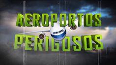 Aeroportos Perigosos - pistas curtas e aviões enormes, muita habilidade ...