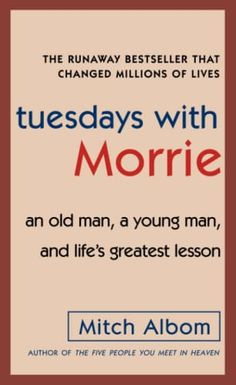 Top inspirational and motivational books worth reading next, including Tuesdays with Morrie by Mitch Albom. Good Books, My Books, Books To Read, Reading Lists, Book Lists, Tuesdays With Morrie, Best Self Help Books, Mitch Albom, Fiction And Nonfiction