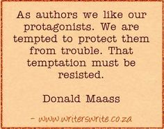 Quotable - Donald Maass - Writers Write Creative Blog