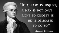 """Post with 0 votes and 264372 views. """"If a law is unjust, a man is not only right to disobey it, he is obligated to do so. Wise Quotes, Quotable Quotes, Famous Quotes, Great Quotes, Words Quotes, Inspirational Quotes, Sayings, Law Quotes, Motivational"""