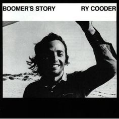 Play full-length songs from Boomer's Story by Ry Cooder on your phone, computer and home audio system with Napster Music Film, Music Songs, 70s Music, Music Videos, Ry Cooder, Best Rock Music, Black Chickens, Still Picture, Bob Seger