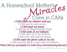 Homeschool Mother's Miracles  i love this printable I am putting it on my desk for the school year