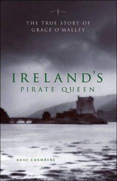Ireland's Pirate Queen: The True Story of Grace O'Malley, 1530-1603 ~Repinned Via Teaching Themes Resources