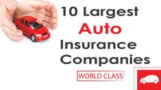 Top 10 Largest & Most Popular Auto Insurance Companies in the U S A Top 10 News, Car Insurance