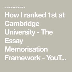 How I ranked at Cambridge University - The Essay Memorisation Framework Cambridge Student, Cambridge University, University Exam, University Of Oregon, How I Take Notes, Spaced Repetition, Essay Plan, Revision Tips, Junior Doctor