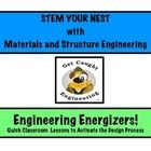 STEM YOUR NEST                                                 or            Are your students better engineers than a bird??