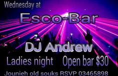 Join us for a #MIX #MUSIC #night with #DJ Andrew Esco-Bar - Jounieh