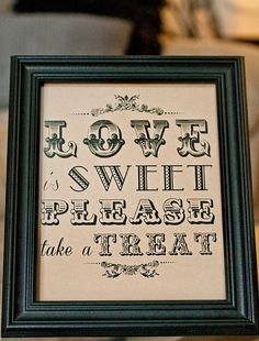 8 x 10 Love is sweet Please take a treat by freshlovecreations, $8.50 for sweetie buffet