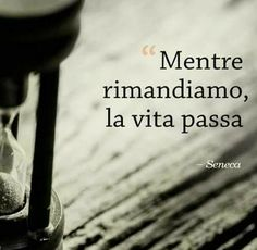 Lasciala fare,a quest'ora dove si va? Mood Quotes, Positive Quotes, Motivational Quotes, Life Quotes, Italian Phrases, Italian Quotes, Best Travel Quotes, Quotes About Everything, Something To Remember