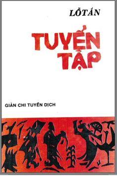 Tuyển Tập Lỗ Tấn (NXB Hậu Giang 1965) - Giản Chi, 326 Trang   Sách Việt Nam