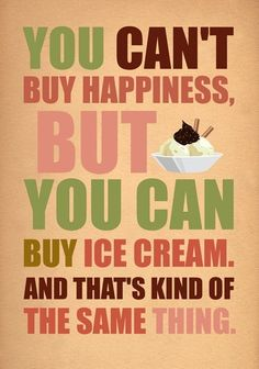 Happiness = good ice cream