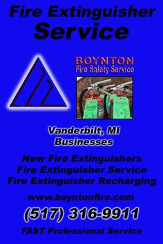 Fire Extinguisher Service Vanderbilt, MI (517) 316-9911  We're Boynton Fire Safety Service.. The Main Source for Fire Protection for Michigan Businesses. Call Today!  We would love to hear from you.