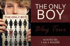 The Only Boy by Jordan Locke  Book Tour and Sponsored Giveaway  $100 Amazon Gift Card or PayPal WW 5/13/14.