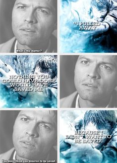 Cas and Dean are soo different. But this is one of the few times that shows one of their similarities. But theyre still different of course because while Dean never feels like he deserves good things Cas knows he did some terrible things and feels he needed punishment. Sad, Really