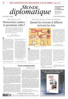 Une monde diplomatique janvier 2013  Monarchies arabes, la prochaine cible ?  Quand les avocats d'affaires écrivent les lois  ...